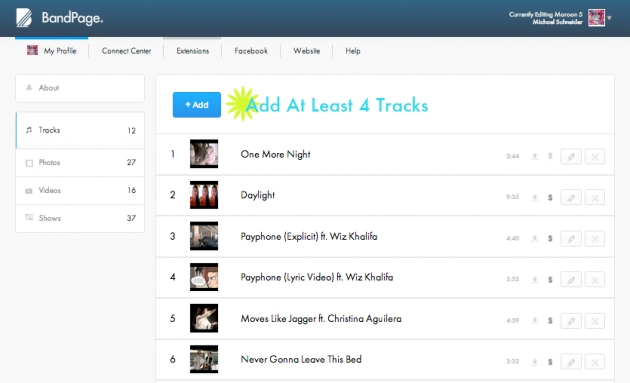 Add at least 4 tracks to your BandPage Profile.